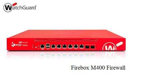 Firebox M400 Firewall