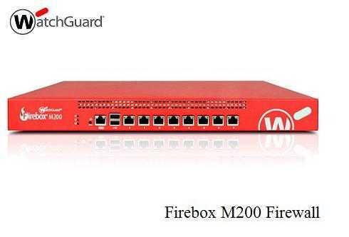 Firebox M200 Firewall